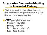 progressive overload adapting to amount of training