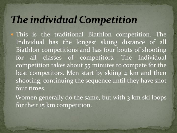 The individual Competition
