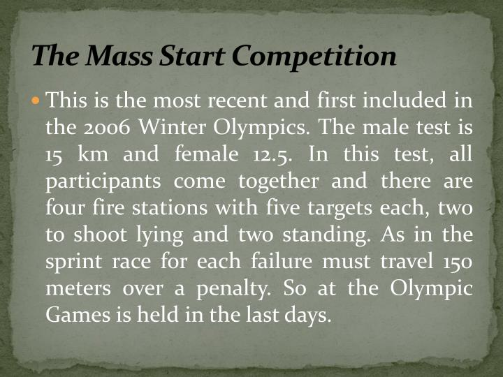 The Mass Start Competition