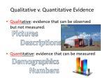qualitative v quantitative evidence