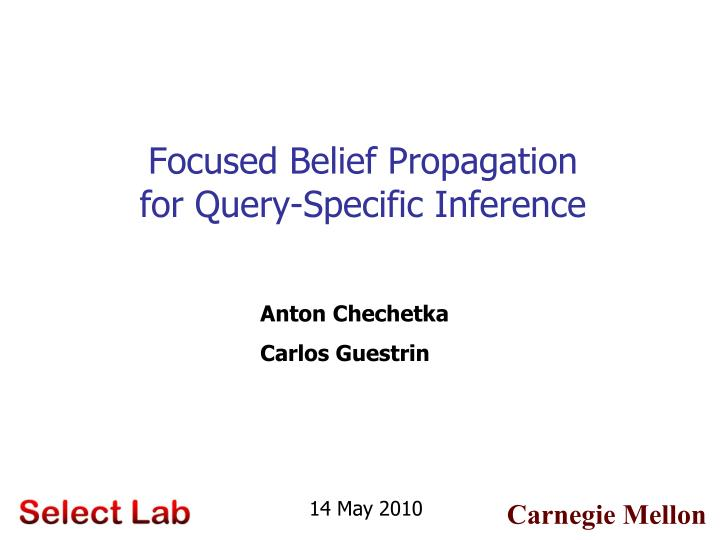 focused belief propagation for query specific inference