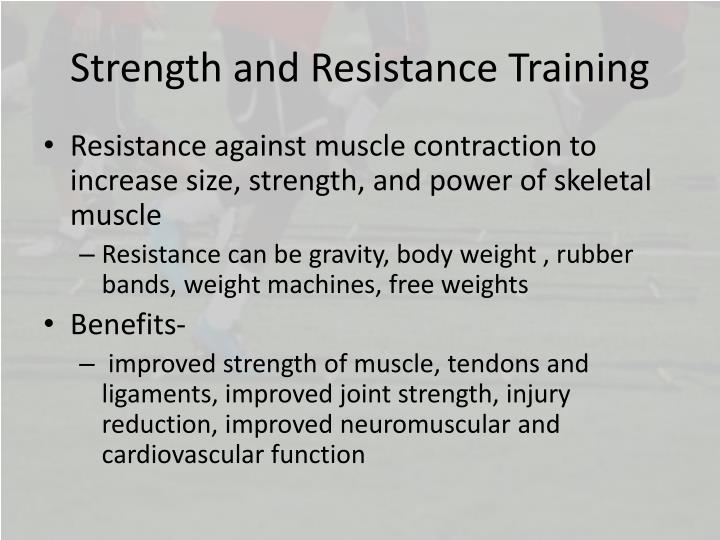 Strength and Resistance Training