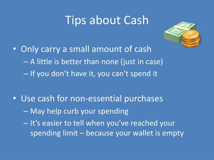 Tips about cash