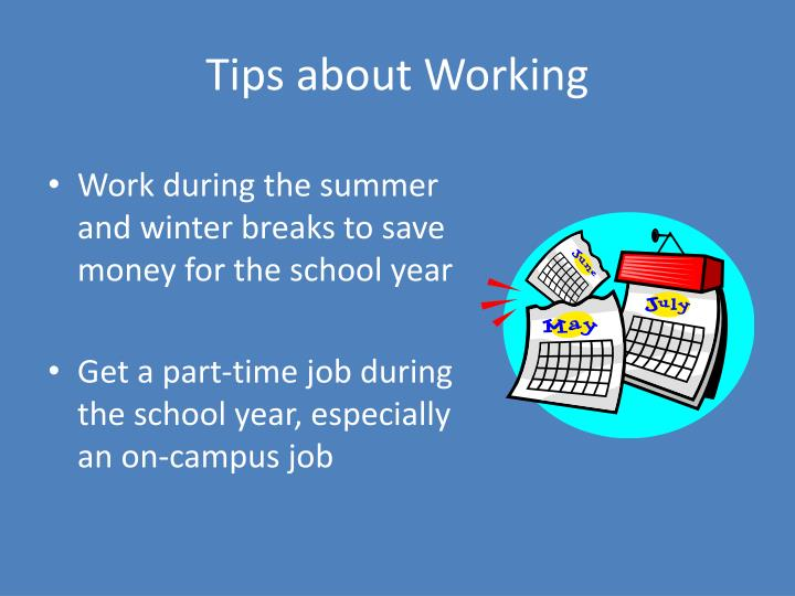 Tips about Working