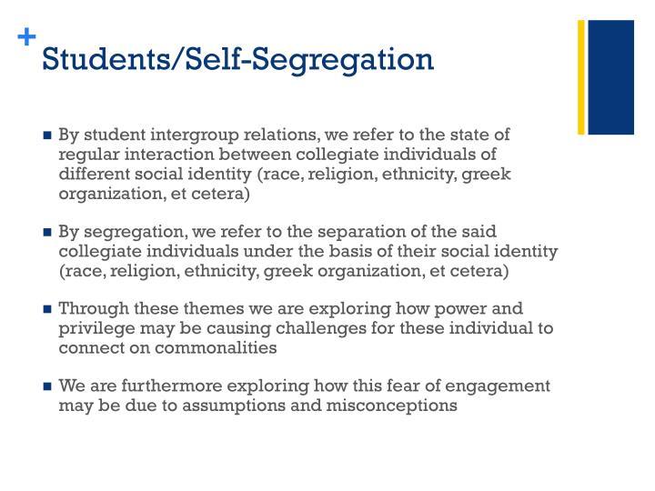 Students/Self-Segregation