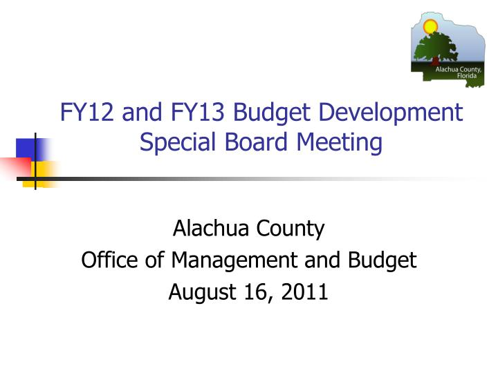 fy12 and fy13 budget development special board meeting