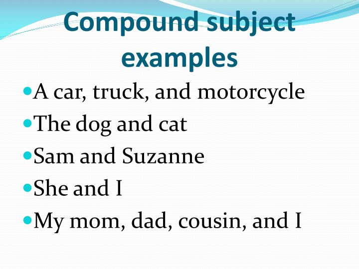 Ppt Compound Subjects And Compound Predicates Powerpoint