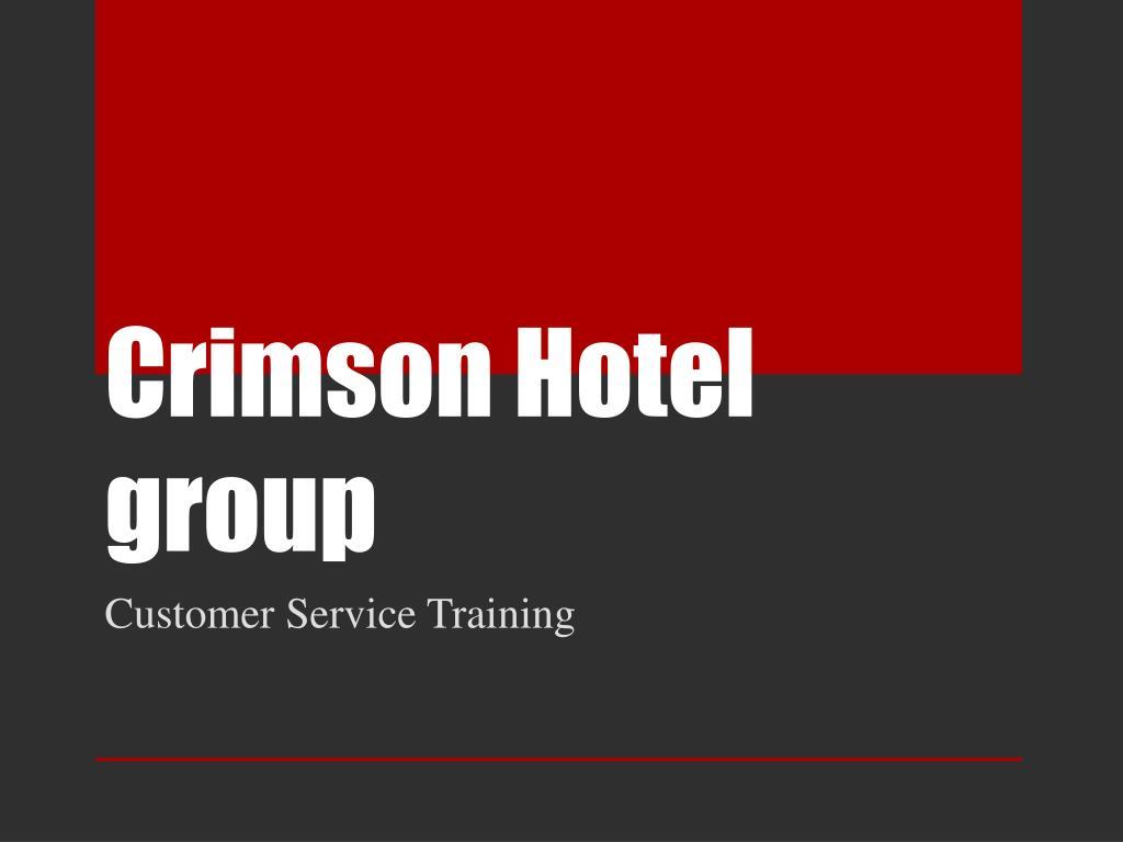 Crimson Hotel group - PowerPoint PPT Presentation