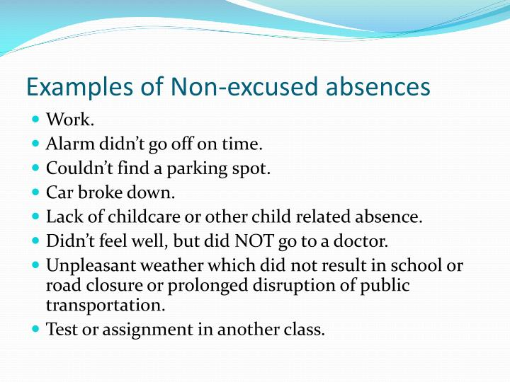 Examples of Non-excused absences