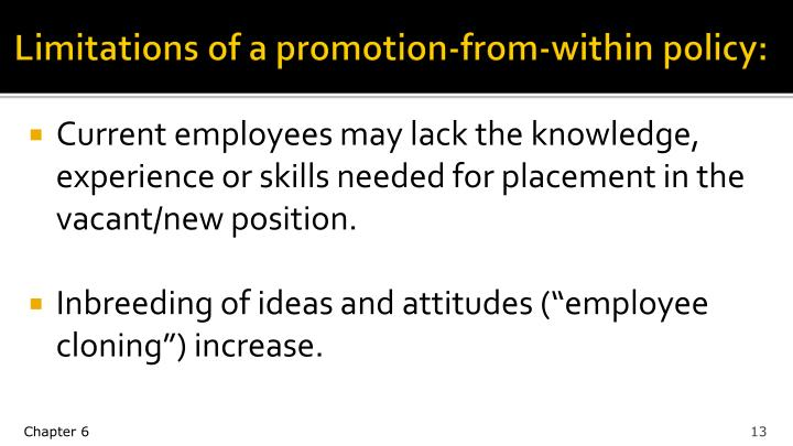 Limitations of a promotion-from-within policy: