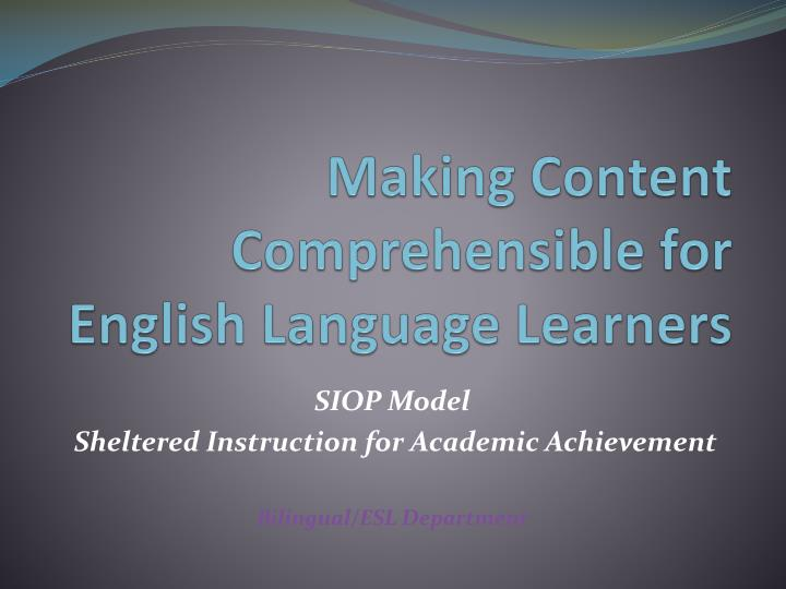 making content comprehensible for english language learners n.
