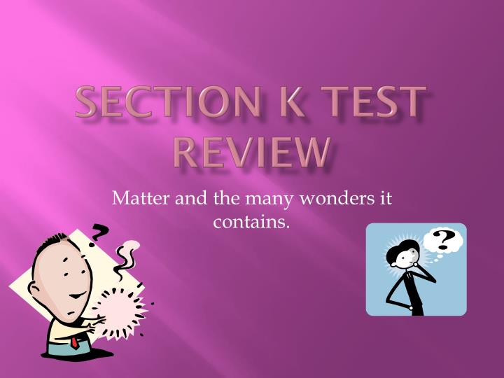section k test review n.