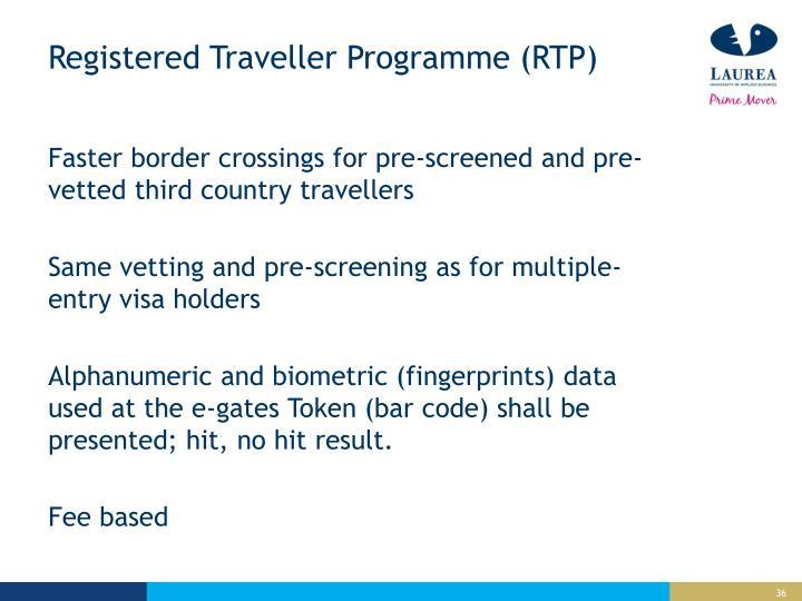 Registered Traveller Programme (RTP)