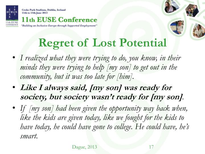 Regret of Lost Potential