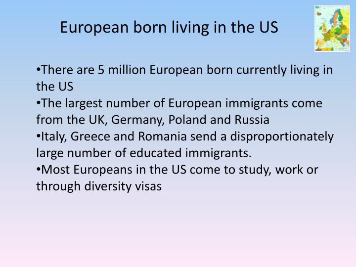 European born living in the US