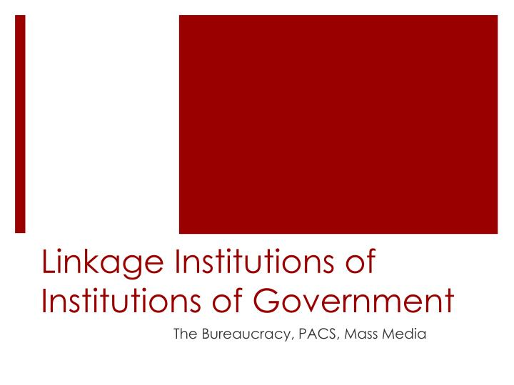 linkage institutions of institutions of government n.