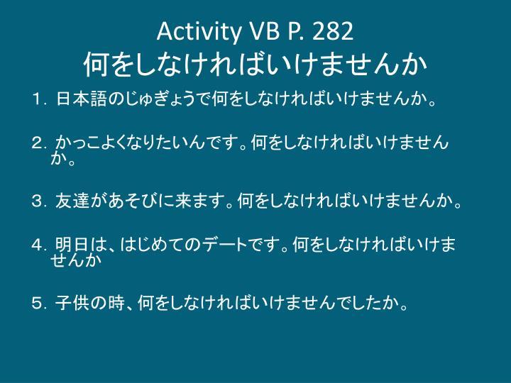 Activity VB P. 282