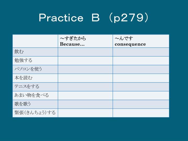 Practice B (p279)