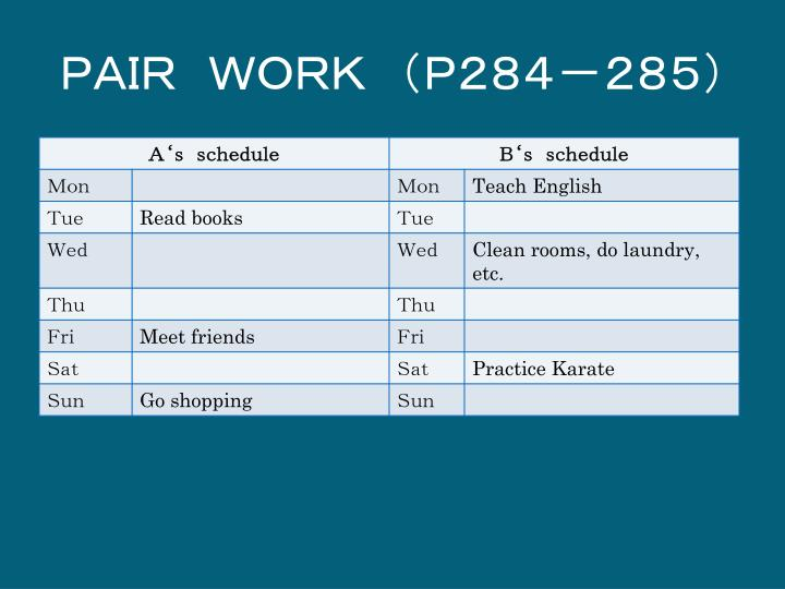 PAIR WORK (P284-285)