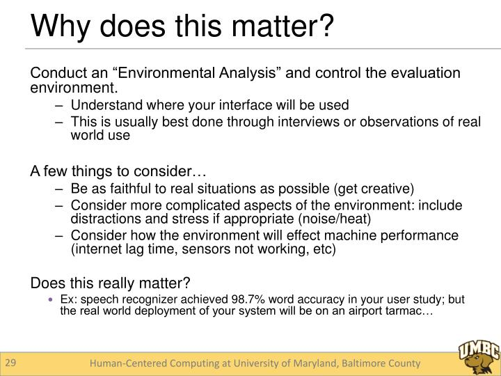"""Conduct an """"Environmental Analysis"""" and control the evaluation environment."""