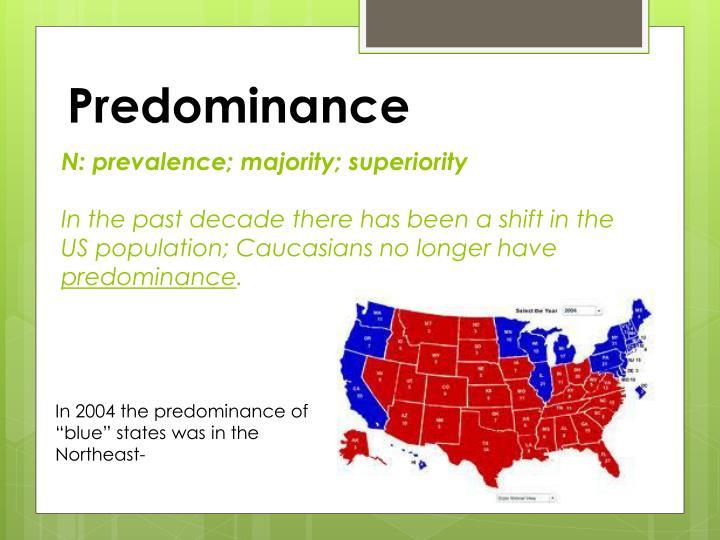 Predominance
