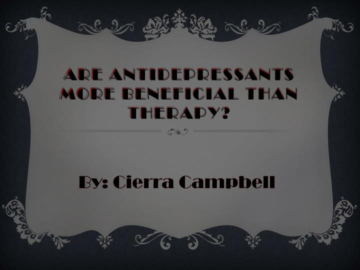 are antidepressants more beneficial than therapy n.