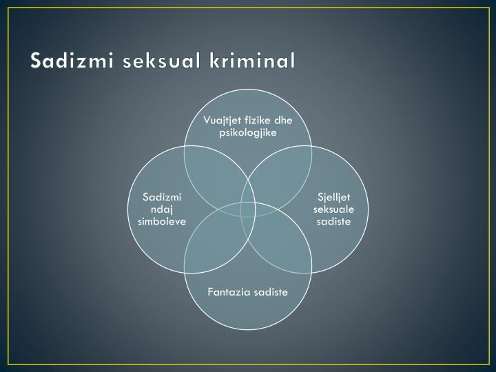 Sadizmi seksual kriminal1
