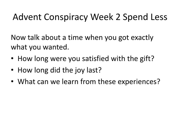 Advent conspiracy week 2 spend less1