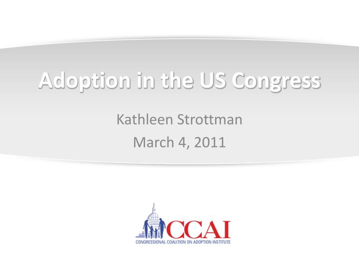 adoption in the us congress n.