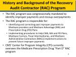 history and background of the recovery audit contractor rac program