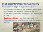 another reaction by the colonists