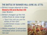 the battle of bunker hill june 16 1775
