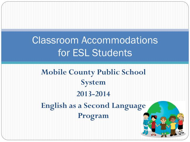 Classroom accommodations for esl students