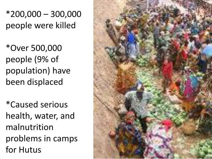 *200,000 – 300,000    people were killed