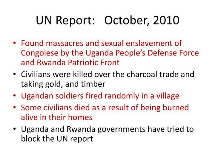 UN Report:   October, 2010