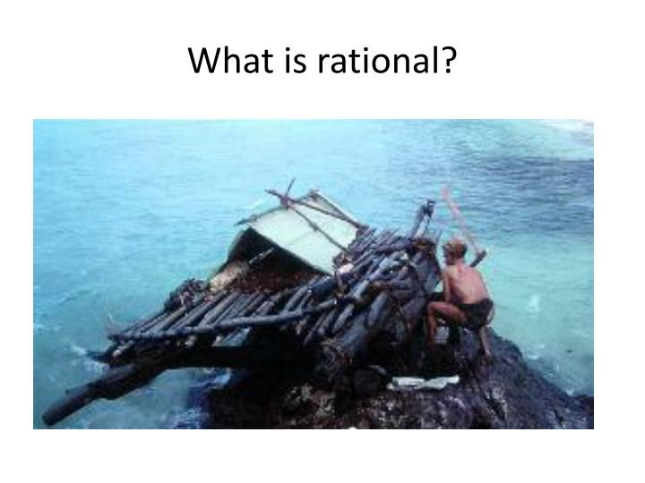 What is rational?