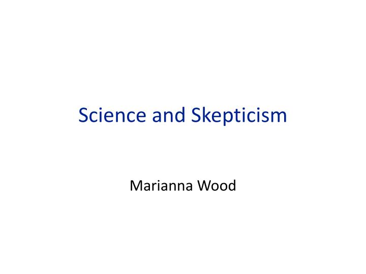 science and skepticism n.