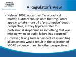 a regulator s view