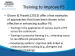 training to improve ps