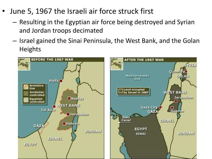 June 5, 1967 the Israeli air force struck first