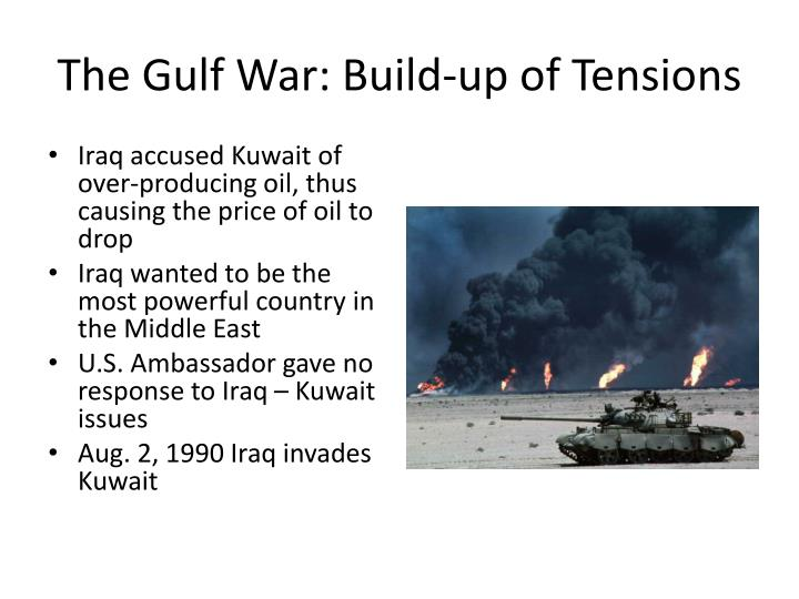 The Gulf War: Build-up of Tensions