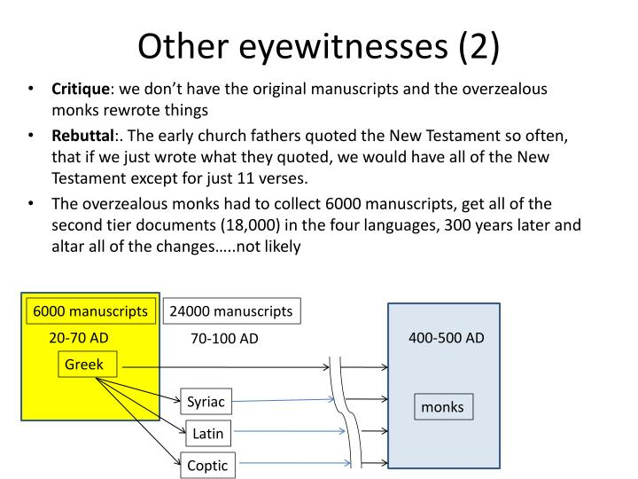 Other eyewitnesses (2)