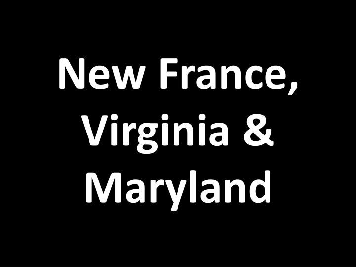 new france virginia maryland n.