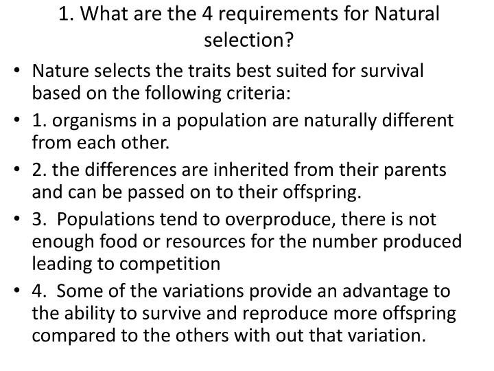 1 what are the 4 requirements for natural selection