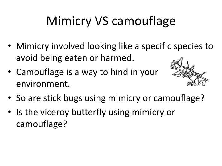 Mimicry VS