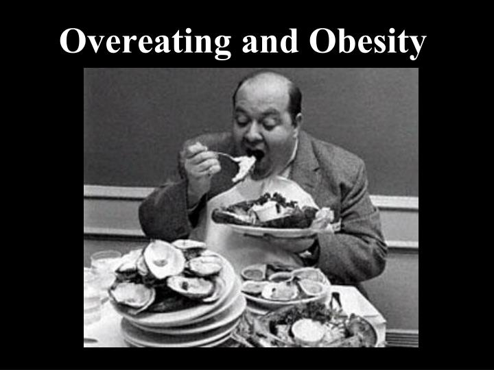 overeating and obesity n.