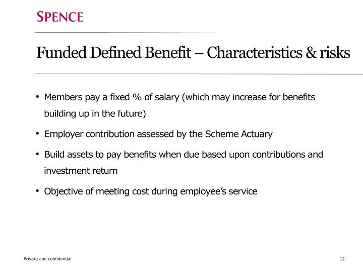 Funded Defined Benefit – Characteristics & risks