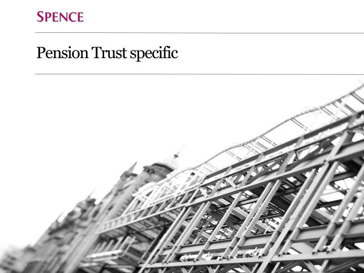 Pension Trust specific