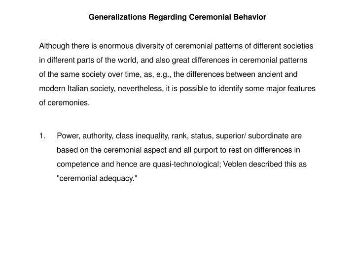 Generalizations Regarding Ceremonial