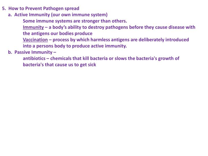 5.  How to Prevent Pathogen spread